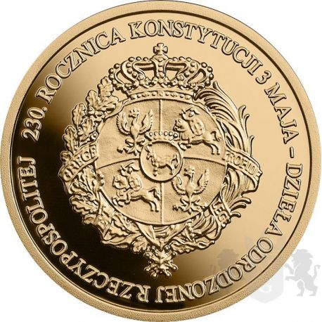 100 zł 230th Anniversary of the Constitution of 3 May 1791 8 g Au 900