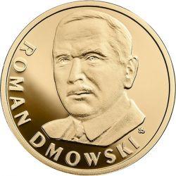 100 zł Roman Dmowski - 100th Anniversary of Regaining Independence by Poland