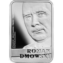 10 zł Roman Dmowski - Stulecie odzyskania przez Polskę niepodległości