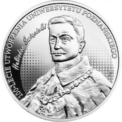 10 zł Uniwersytet Poznański - 100-lecie Utworzenia