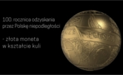 2018 zł Gold Ball - 100th Anniv. of Regaining Independence