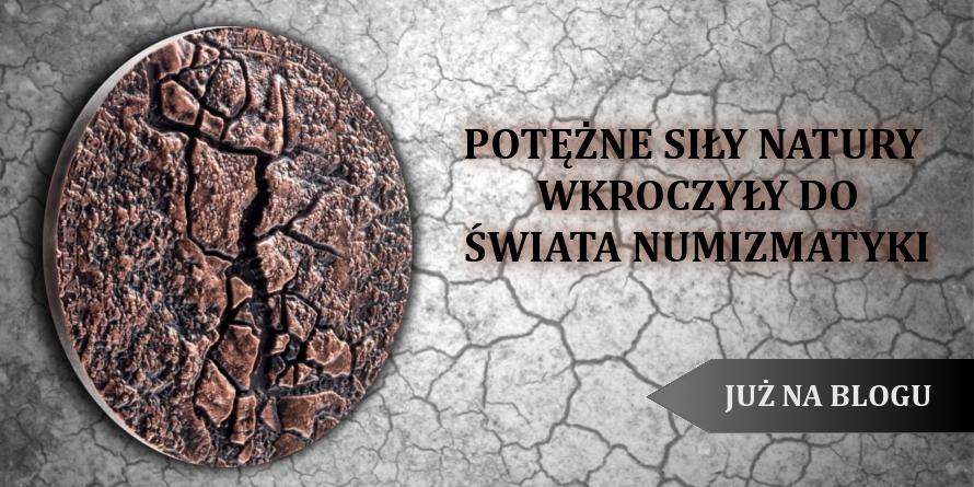 Potężne siły natury wkroczyły do świata numizmatyki
