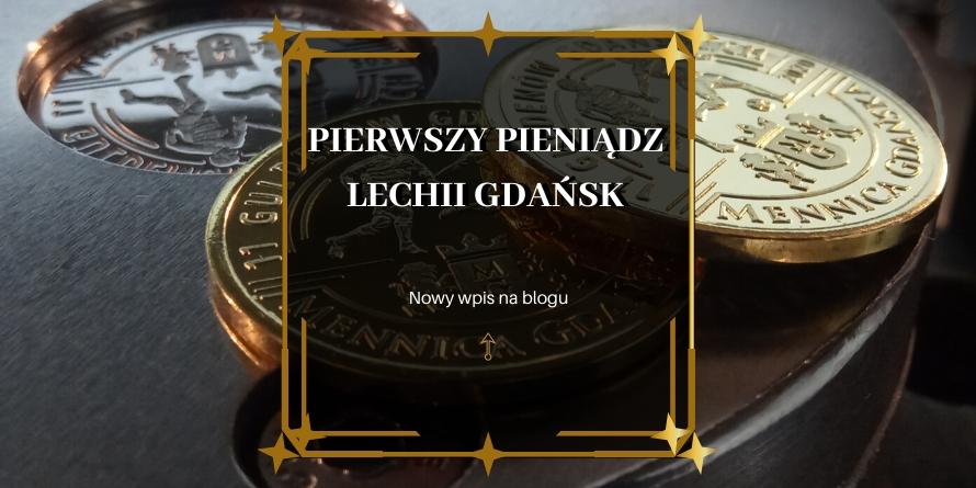 Moneta Lechii Gdańsk