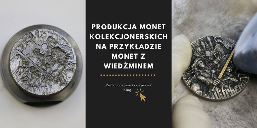 PRODUKCJA MONET KOLEKCJONERSKICH