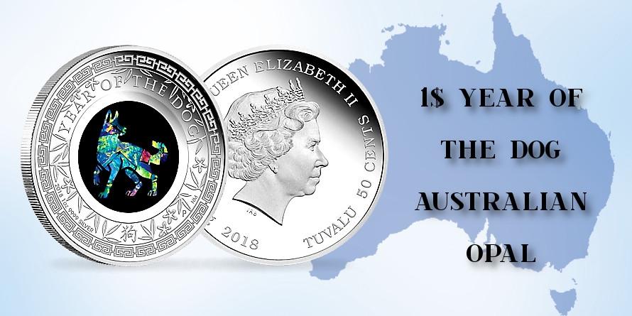 1$ Year of the Dog - Australian Opal